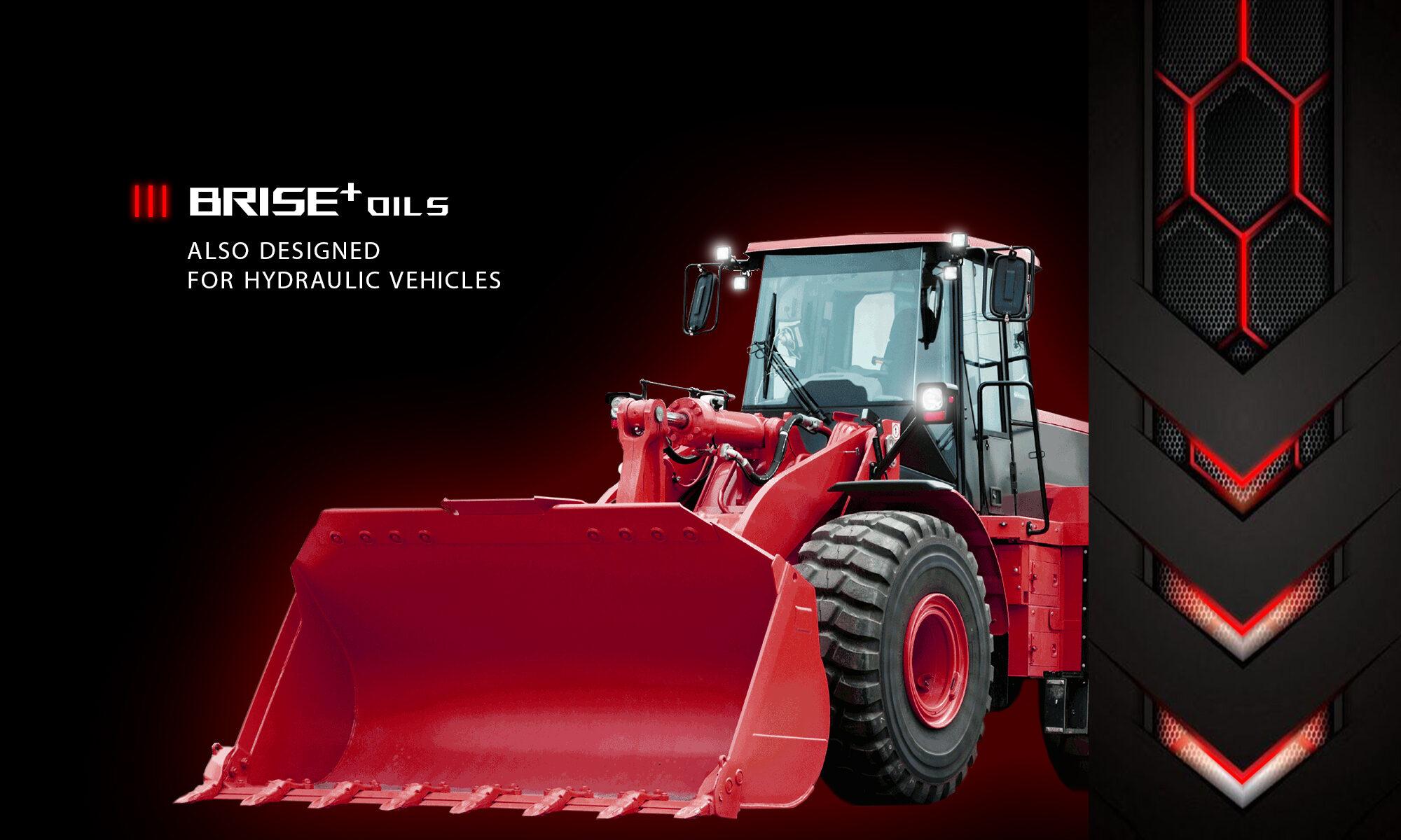 BRISE PLUS ENGIN OIL & RED HYDRAULIC LOADER